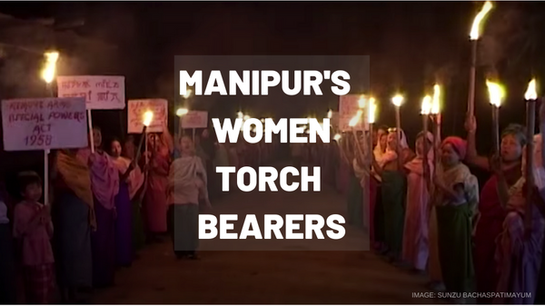 Manipur's Womxn Torch Bearers