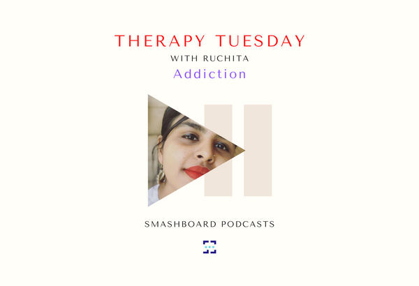 NEW EPISODE! Therapy Tuesday- Addiction